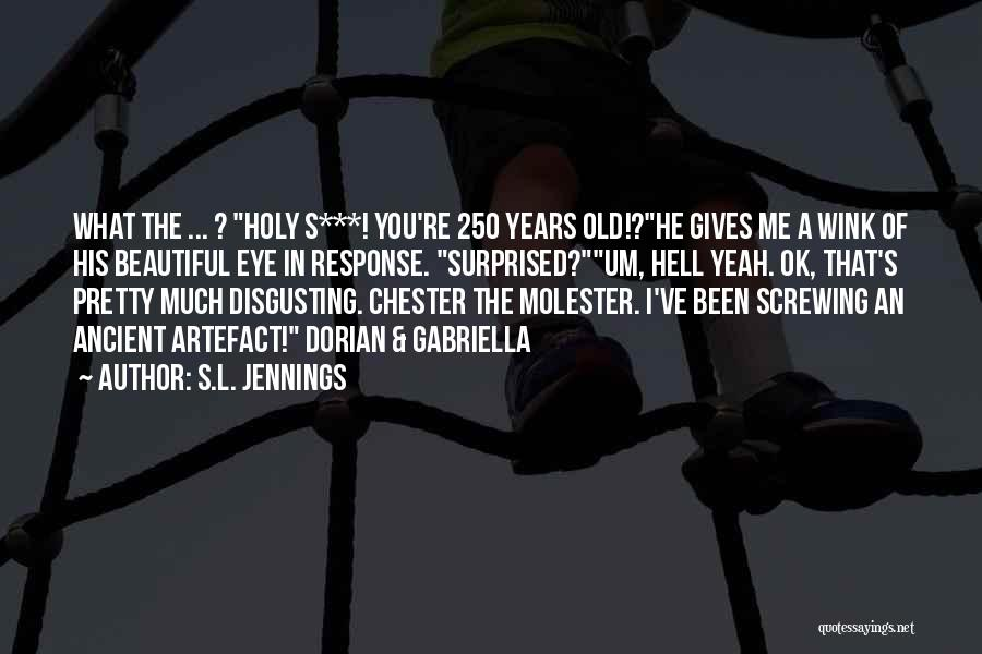 S.L. Jennings Quotes 942868