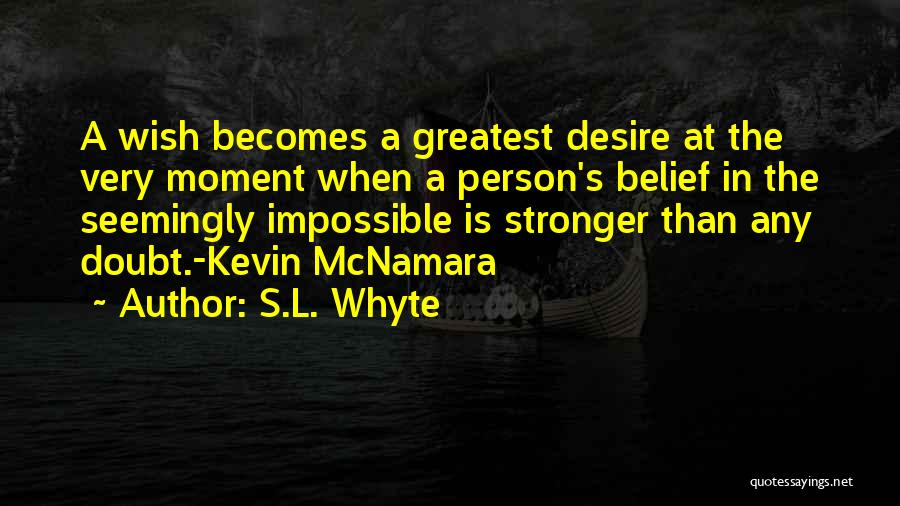 S.L. Whyte Quotes 1417447
