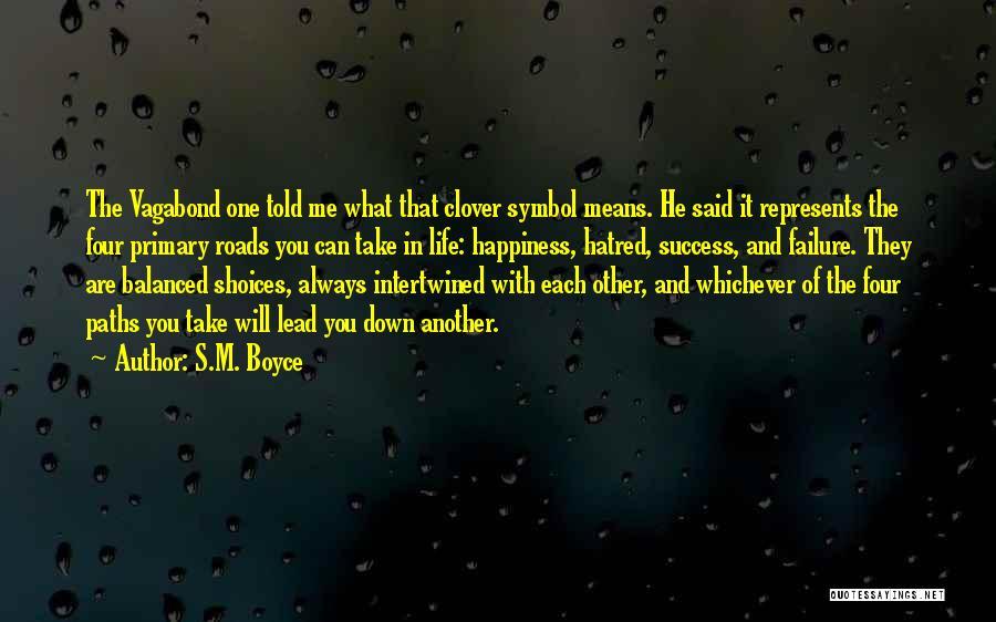S.M. Boyce Quotes 1408933