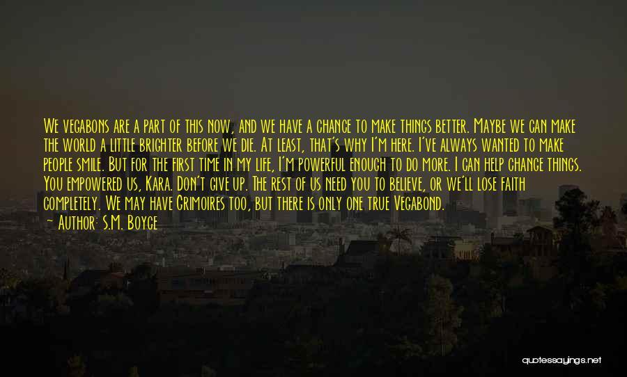 S.M. Boyce Quotes 1598425