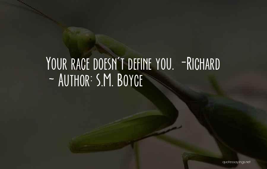 S.M. Boyce Quotes 1770762