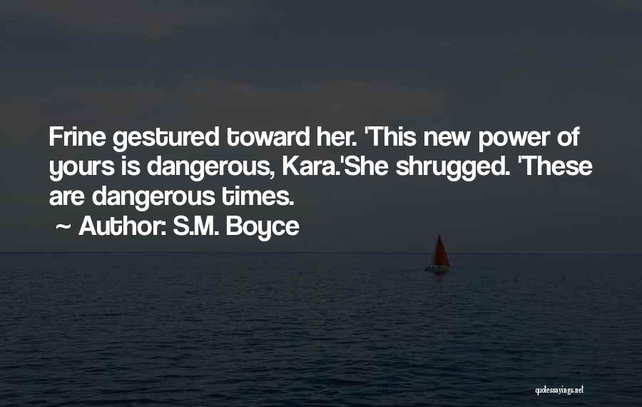 S.M. Boyce Quotes 1804650