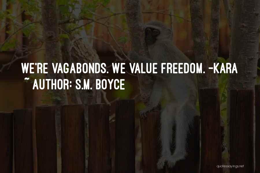 S.M. Boyce Quotes 1990176