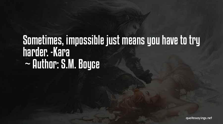 S.M. Boyce Quotes 223790