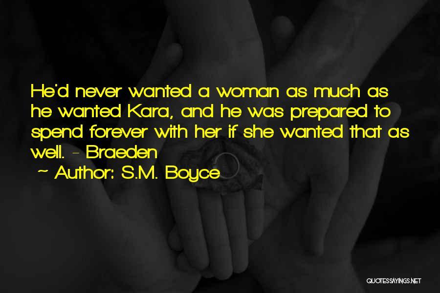 S.M. Boyce Quotes 371669
