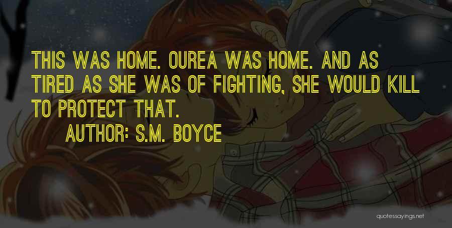 S.M. Boyce Quotes 886193
