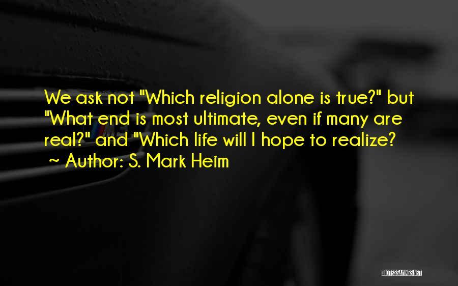 S. Mark Heim Quotes 1184305