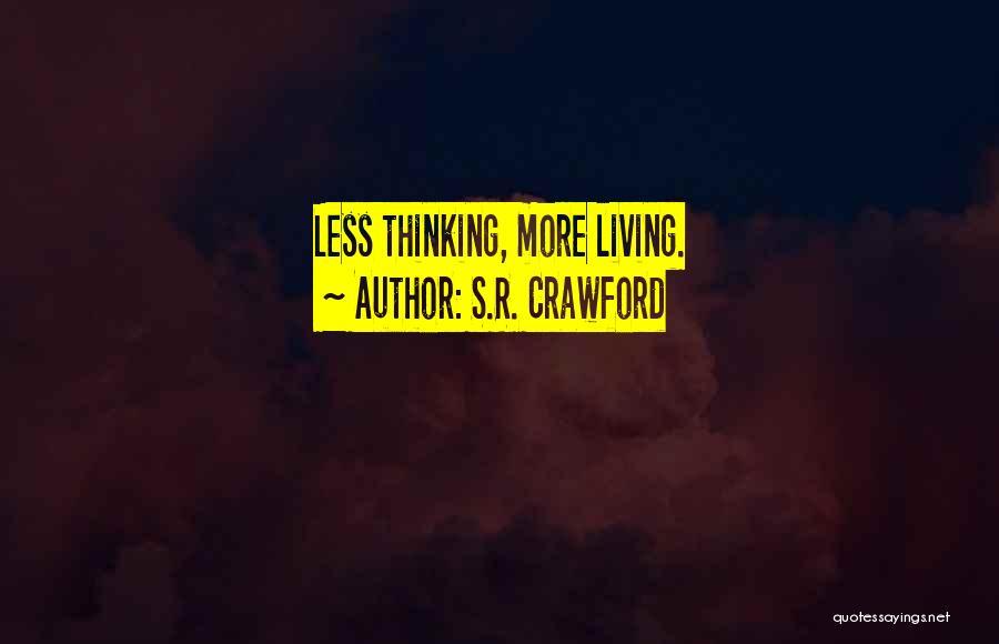 S.R. Crawford Quotes 1163930