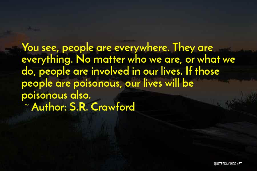 S.R. Crawford Quotes 1395478