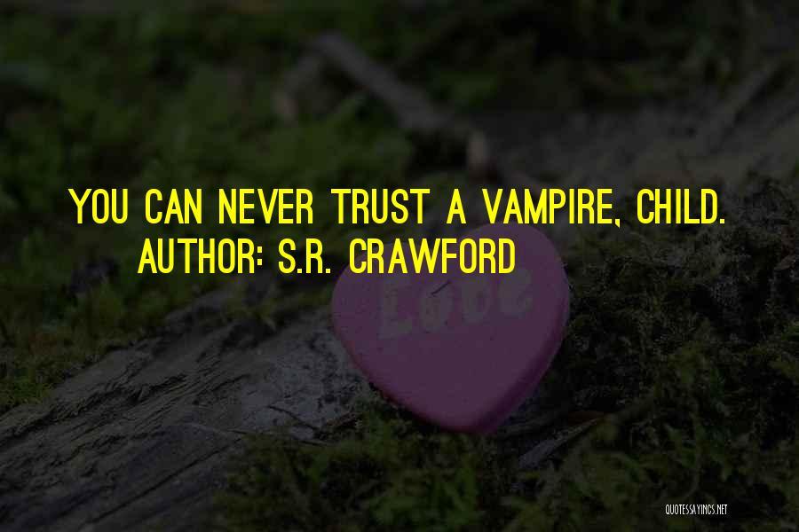 S.R. Crawford Quotes 1581842