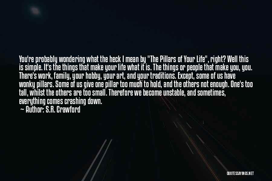 S.R. Crawford Quotes 1950629