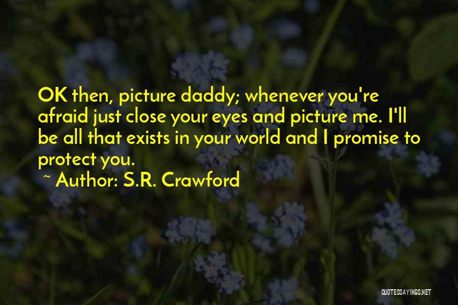 S.R. Crawford Quotes 206062