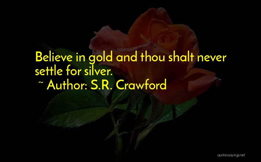 S.R. Crawford Quotes 2077038