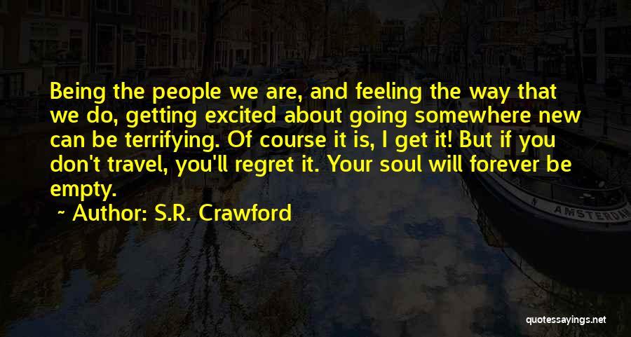 S.R. Crawford Quotes 2095280
