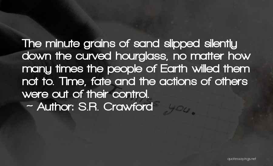 S.R. Crawford Quotes 2119305