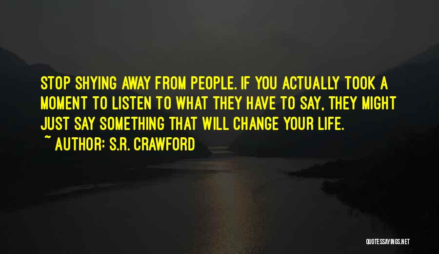 S.R. Crawford Quotes 2191710
