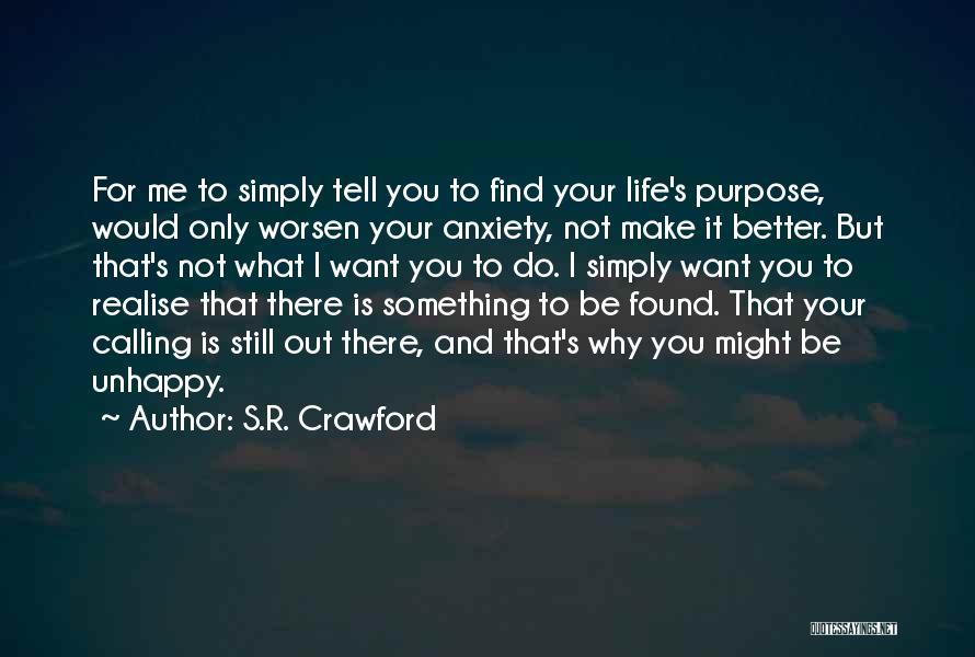 S.R. Crawford Quotes 2199921