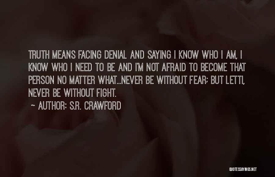 S.R. Crawford Quotes 220971