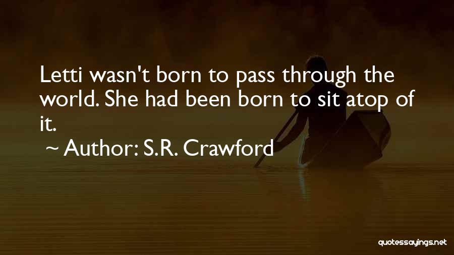 S.R. Crawford Quotes 2231901