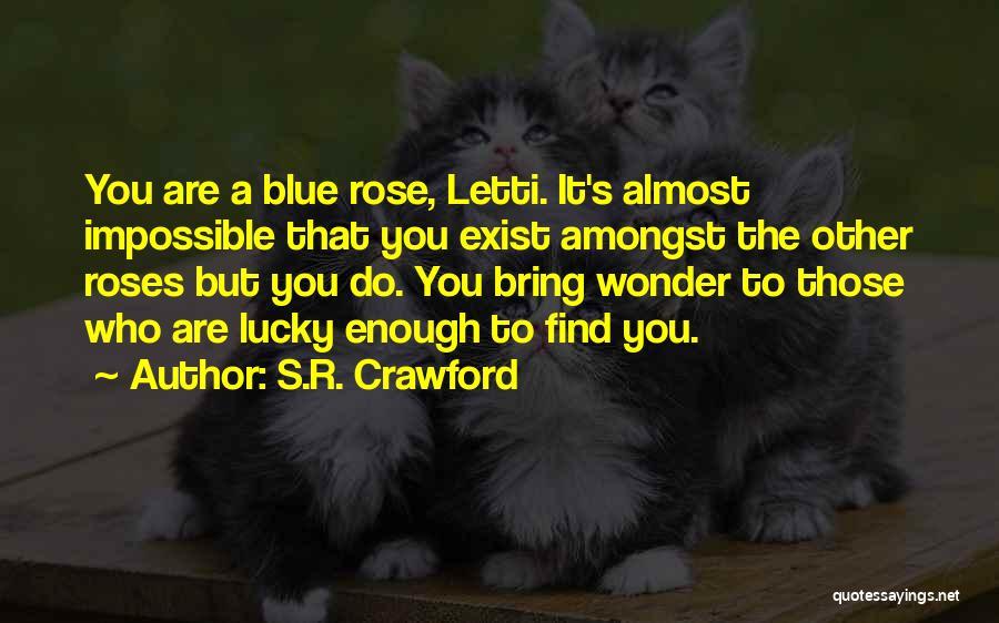 S.R. Crawford Quotes 2237614