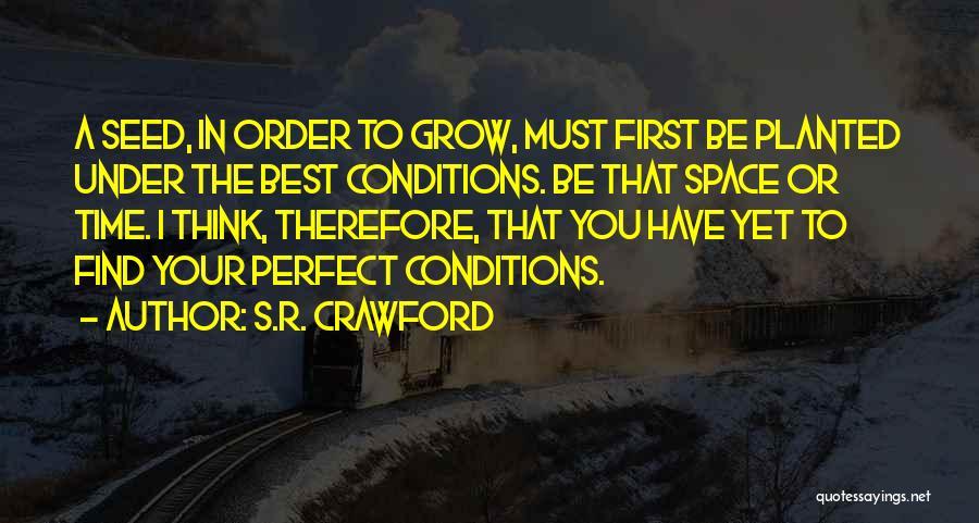 S.R. Crawford Quotes 855396
