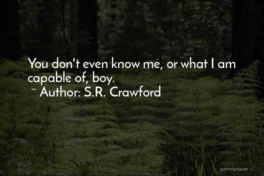 S.R. Crawford Quotes 922455