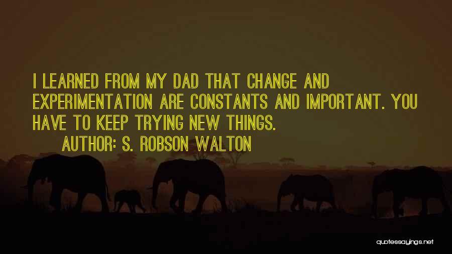 S. Robson Walton Quotes 1653364