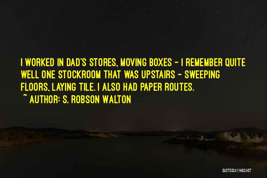 S. Robson Walton Quotes 1954130