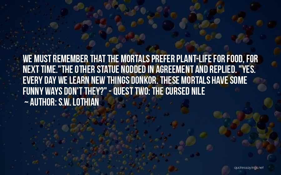 S.W. Lothian Quotes 2197048