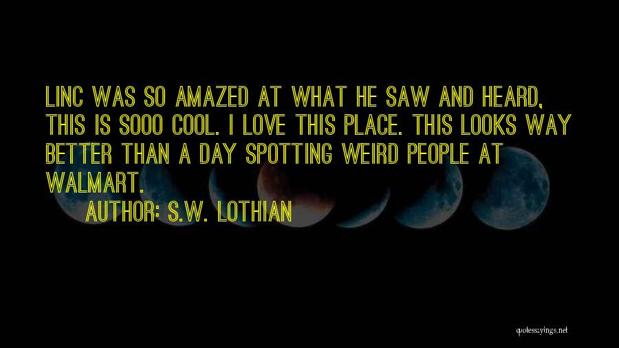 S.W. Lothian Quotes 411399