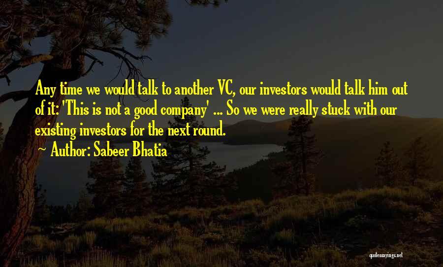 Sabeer Bhatia Quotes 735553