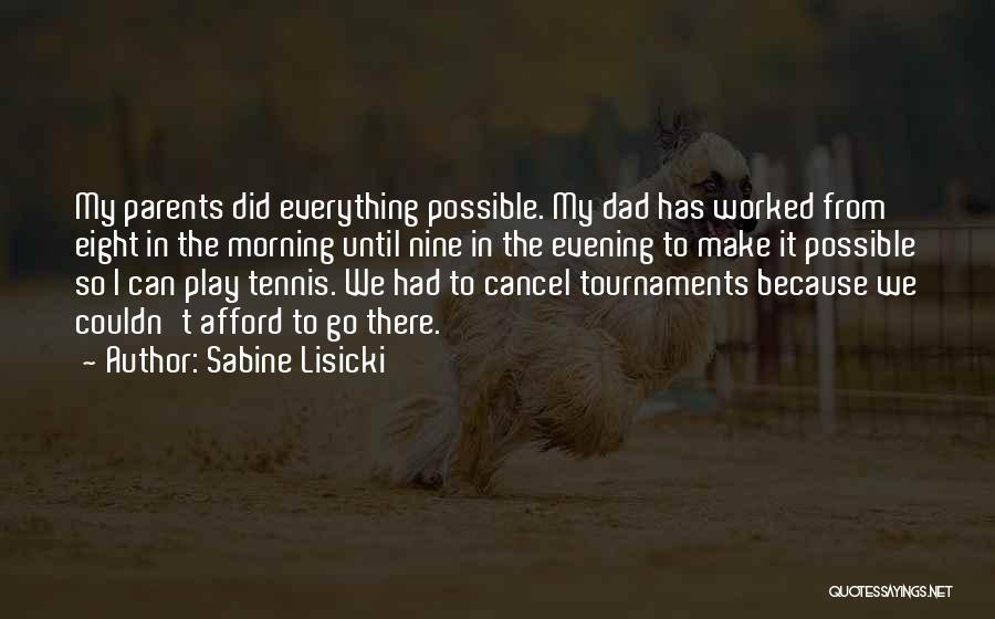 Sabine Lisicki Quotes 2065394