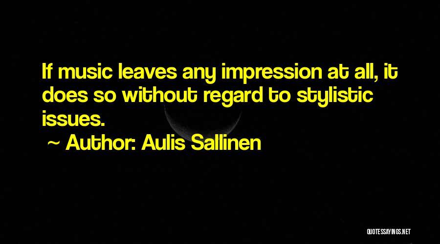 Sabir Piya Quotes By Aulis Sallinen