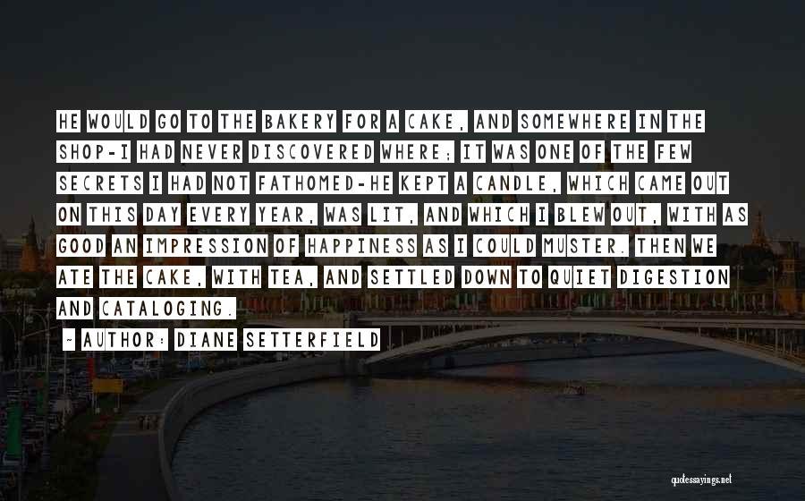Sabir Piya Quotes By Diane Setterfield