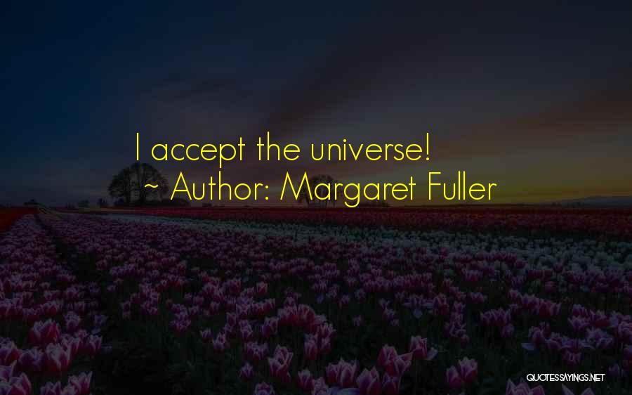 Sabir Piya Quotes By Margaret Fuller