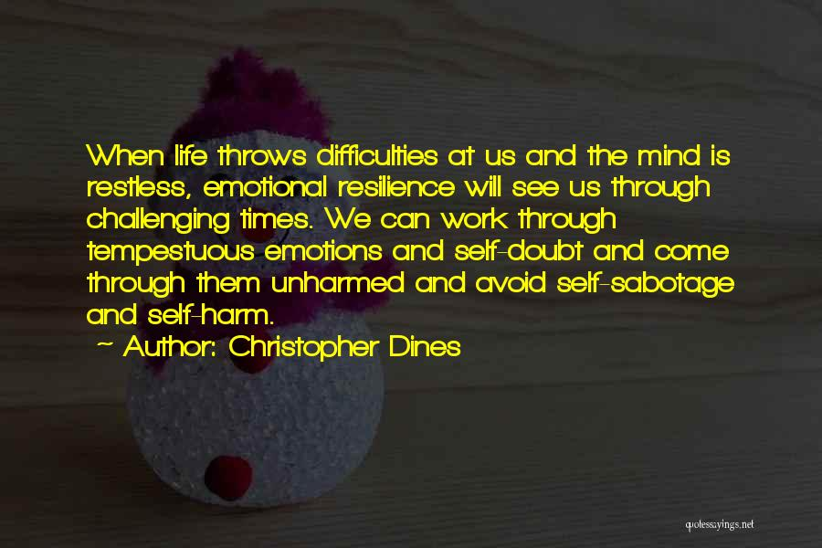 Sabotage Others Quotes By Christopher Dines