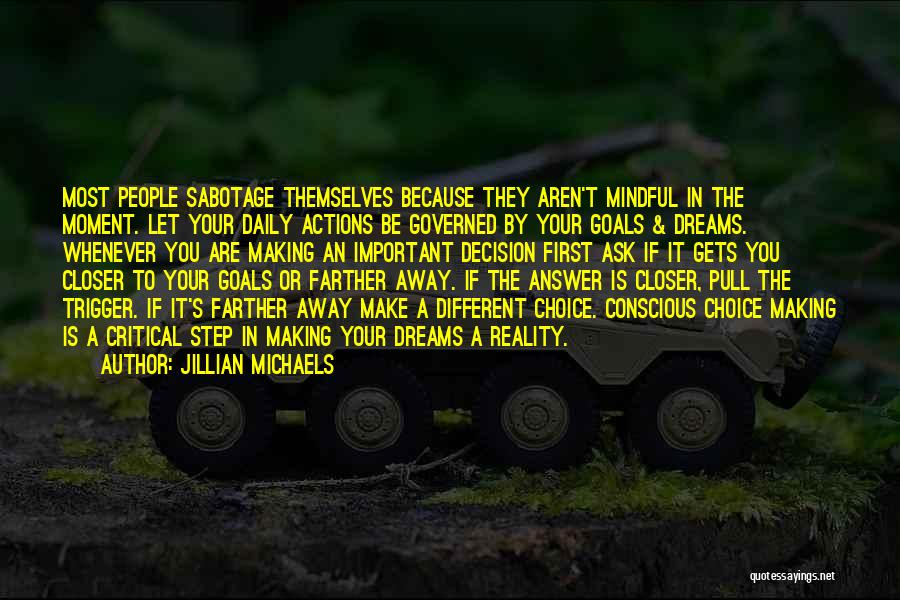 Sabotage Others Quotes By Jillian Michaels