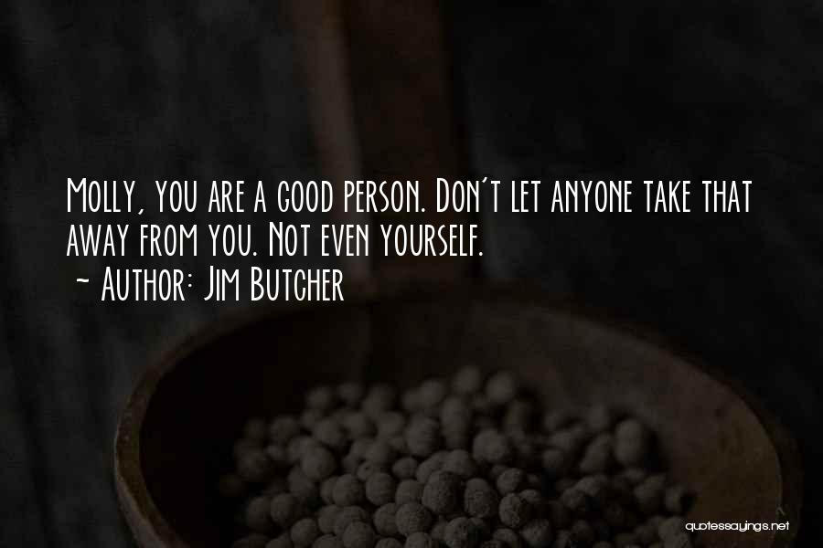 Sabotage Others Quotes By Jim Butcher