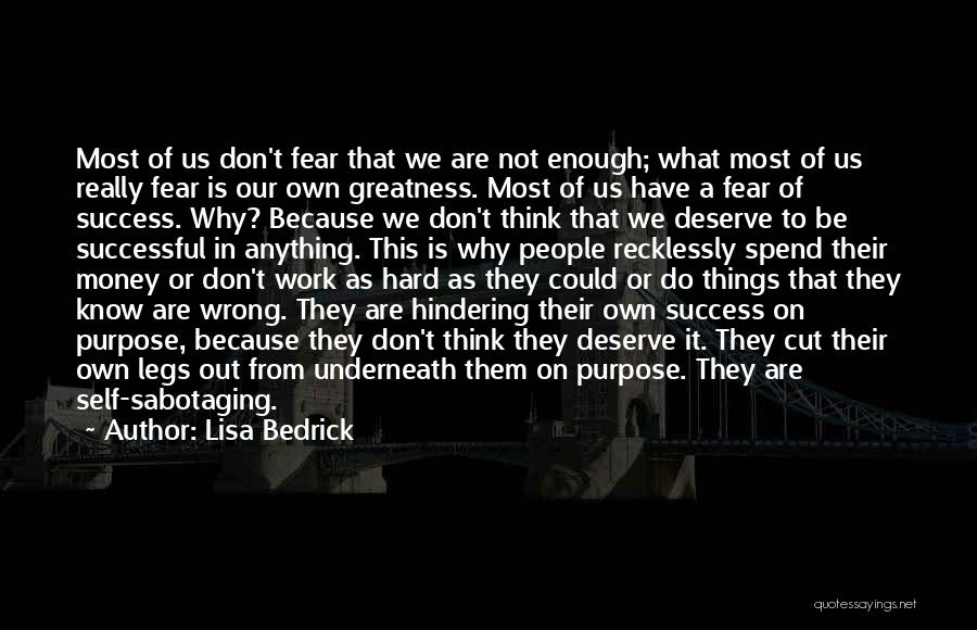 Sabotage Others Quotes By Lisa Bedrick