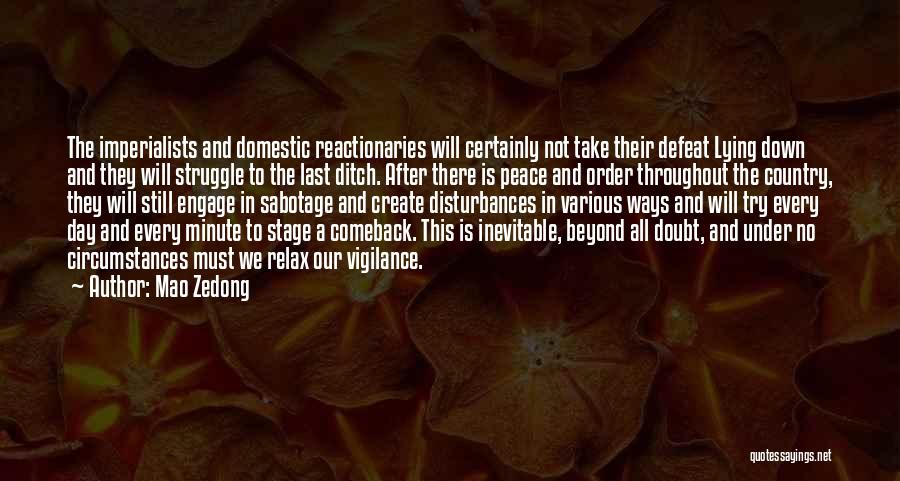 Sabotage Others Quotes By Mao Zedong