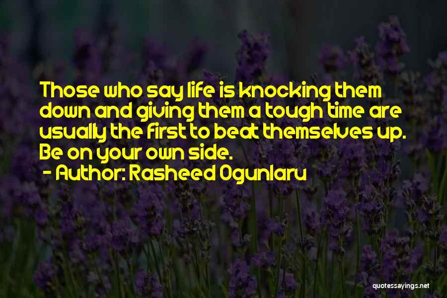 Sabotage Others Quotes By Rasheed Ogunlaru