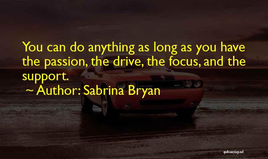 Sabrina Bryan Quotes 1573043