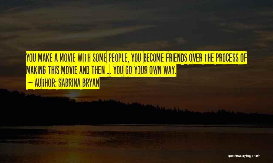 Sabrina Bryan Quotes 2005607