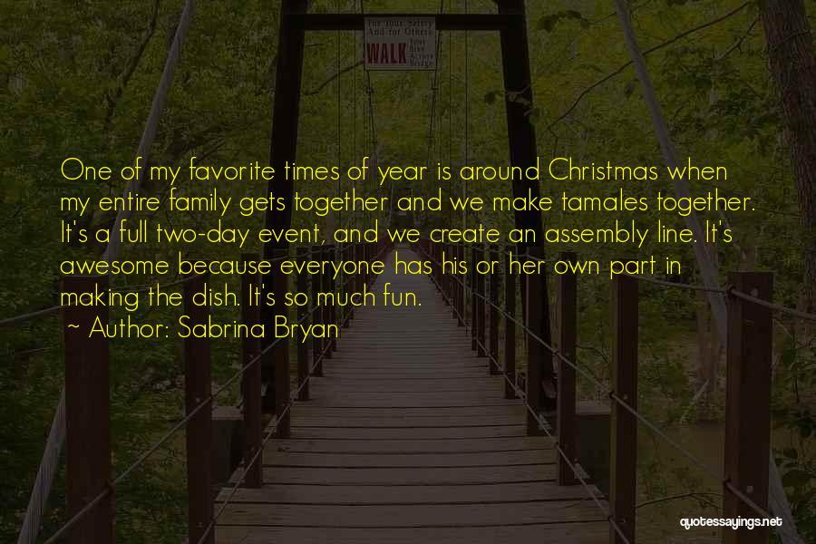 Sabrina Bryan Quotes 2168413