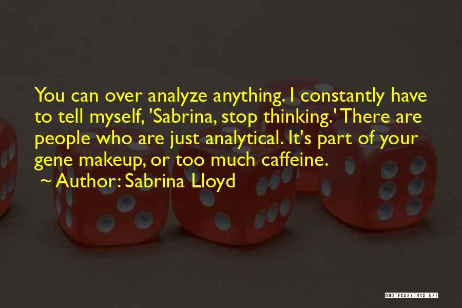 Sabrina Lloyd Quotes 1149247