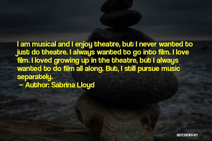 Sabrina Lloyd Quotes 1397647