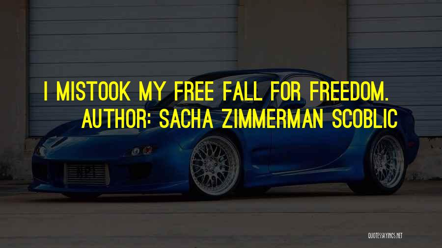 Sacha Zimmerman Scoblic Quotes 1190669