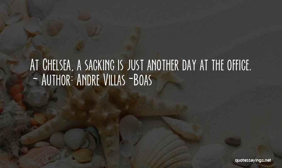 Sacking Quotes By Andre Villas-Boas