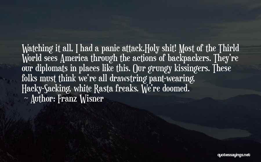 Sacking Quotes By Franz Wisner