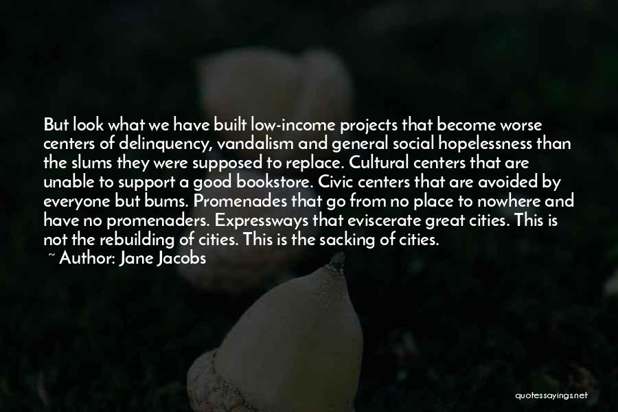 Sacking Quotes By Jane Jacobs